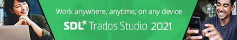 Work anywhere, anytime, on any device. SDL Trados Studio 2021.