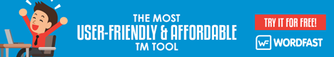 Wordfast. The most user-friendly and affordable TM tool. Try it for free!